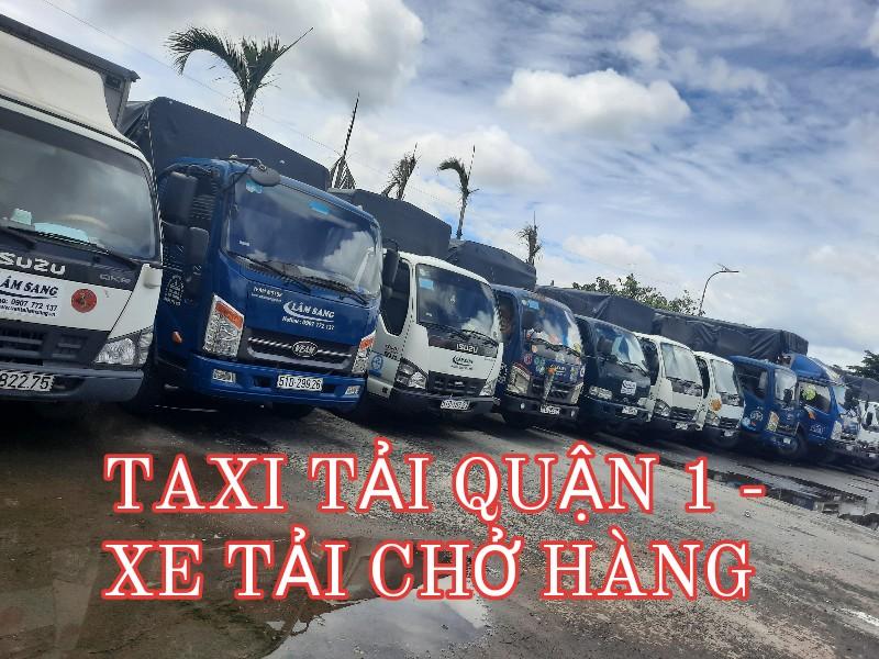 Taxi Tải Quận 1 - Xe tải chuyển nhà và chở hàng tại Quận 1 TPHCM giá rẻ - Vận tải Lâm Sang