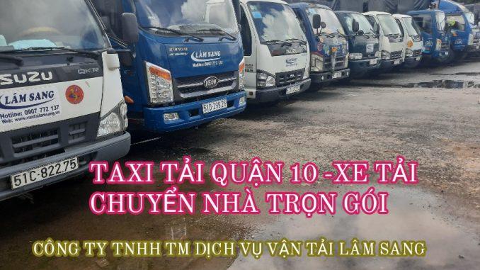 Taxi Tải Quận 10 - Xe Tải Chuyển Nhà