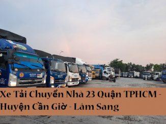Xe Tải Chuyển Nhà 23 Quận TPHCM - Huyện Cần Giờ - Lâm Sang