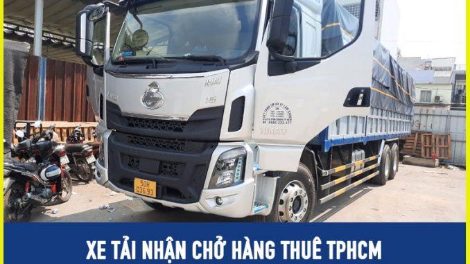 Xe tải nhận chở hàng thuê tại TPHCM giá rẻ