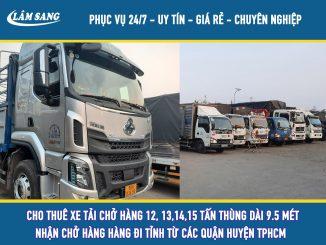 Cho Thuê xe tải chở hàng từ 12 tấn 13 tấn 14 đến tấn 15 Tấn thùng dài 9.5 mét