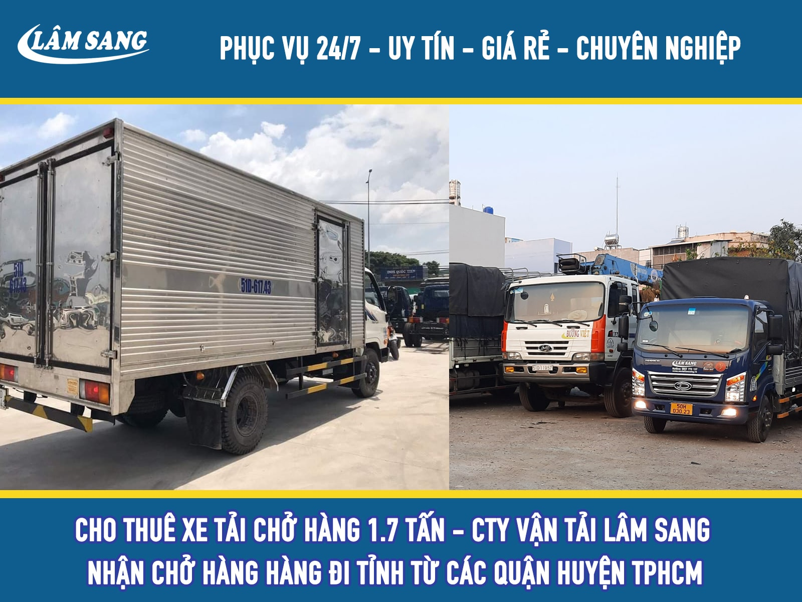Cho thuê xe tải chở hàng 1.7 tấn giá rẻ tại Lâm Sang