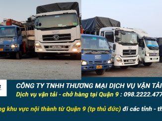 Dịch vụ vận tải hàng hóa Quận 9 giá rẻ - UY TÍN và chuyên